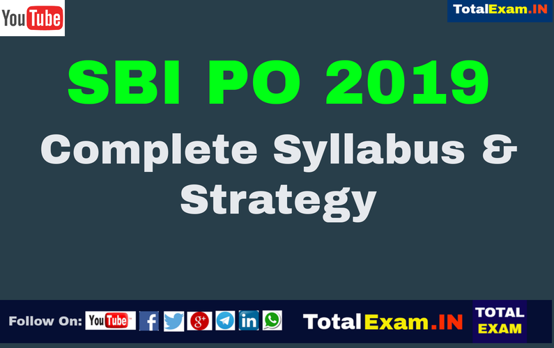 SBI PO 2019 Complete Syllabus & Strategy