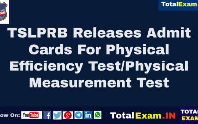 TSLPRB Releases Admit Cards For Physical Efficiency Test/Physical Measurement Test